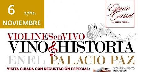 Vino + Historia en el Palacio Paz. Una experiencia sensorial de Alta Gama entradas