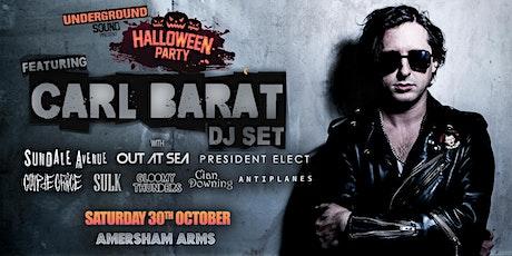 Underground Sound Presents - Halloween Party Ft. Carl Barât DJ Set tickets