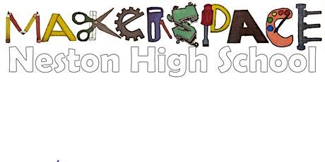 Neston High School Makerspace tickets