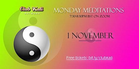 Monday Meditations - November tickets