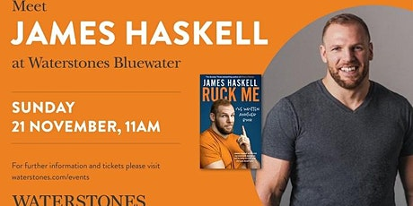 Meet James Haskell at Waterstones Bluewater tickets