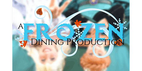 A Frozen Dining Production tickets