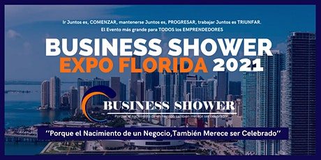 BUSINESS SHOWER EXPO FLORIDA 2021- FREE tickets