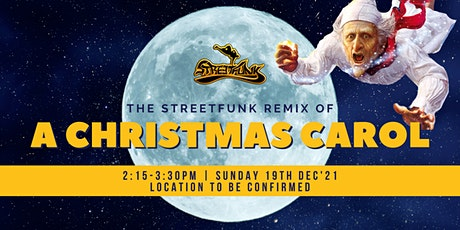 The Streetfunk Remix of a Christmas Carol tickets