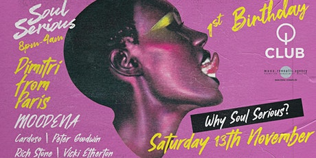 Soul Serious 1st Birthday with Dimitri From Paris tickets