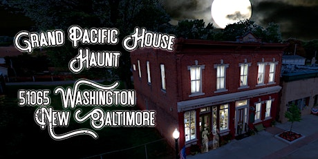 Grand Pacific House Haunt - Flexible Ticket tickets