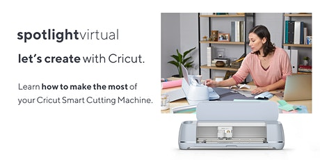 Let's Create with Cricut - Intro to Cricut tickets