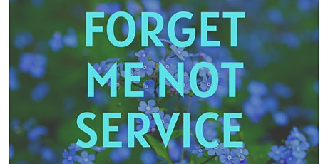 """""""Forget Me Not' Annual Remembrance Service (3pm) tickets"""