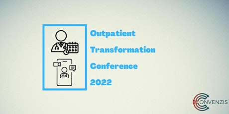 The Outpatient Transformation Conference tickets