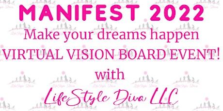 MANIFEST 2022 Virtual Vision Board Workshop tickets