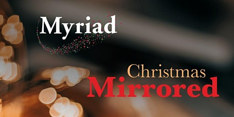 Christmas Mirrored:  choral concert of trad + worldwide + new music tickets