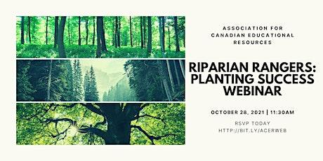 ACER's Riparian Rangers: Planting Success Webinar tickets