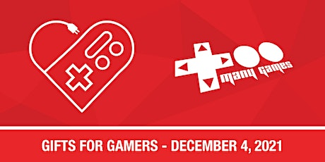 TooManyGames Gifts for Gamers Vendor Tables 2021 tickets