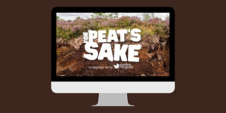 For Peat's Sake - Peat Free Growing - self-guided learning course tickets