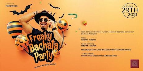 Freaky Bachata Party - Ayman's Birthday Edition tickets