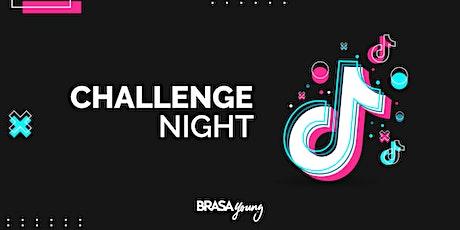 Brasa Young | Challenge Night | 22 10 2021 ingressos