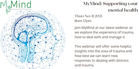 MyMind webinar: The impact of trauma and distress on our daily functioning tickets