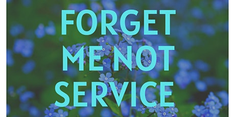 'Forget Me Not' Annual Remembrance Service (4pm) tickets