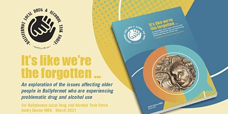 """Launch of BLDATF older persons' research: """"It's like we are the forgotten"""" tickets"""