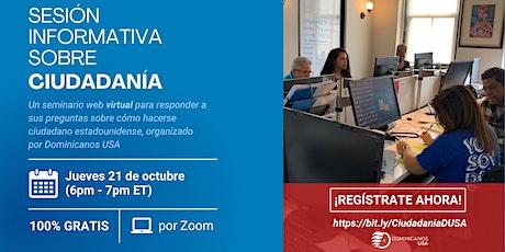 Sesión Informativa Virtual Sobre Ciudadanía Estadounidense (GRATIS) boletos