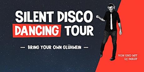 SILENT DISCO DANCING TOUR // Bring your own Glühwein Tour Tickets