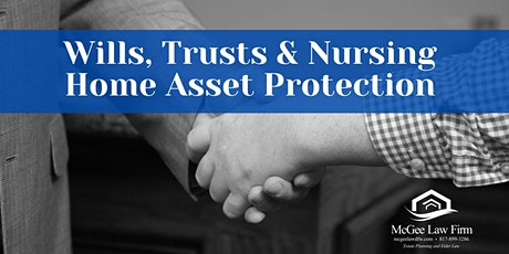 Wills, Trusts & Nursing Home Asset Protection tickets