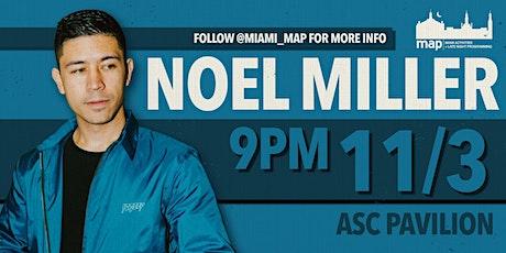 MAP Presents: Noel Miller tickets