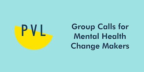 Mental Health Changemakers tickets