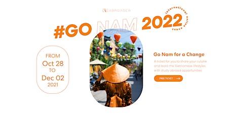 Go Nam 2022 - Cultural exchange & Internship Opportunities tickets