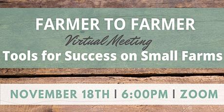 Farmer to Farmer: Tools for Success on Small Farms tickets