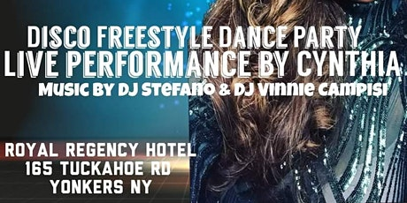 Disco Freestyle Dance Party with special guest ,Cynthia tickets