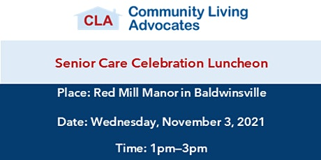 CLA Senior Care Celebration Luncheon tickets