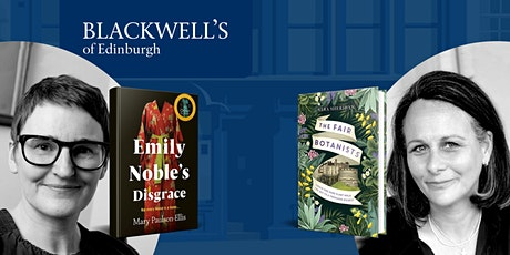 The Disgraceful Botanists: Mary Paulson-Ellis and Sara Sheridan tickets