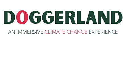 COP26 DOGGERLAND: An Immersive Climate Change Experience tickets