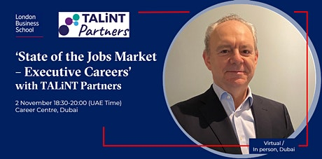 """""""State of the Jobs Market - Executive Careers"""" (Virtual / in person, Dubai) tickets"""