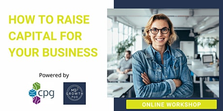 How To Raise Capital For Your Business tickets
