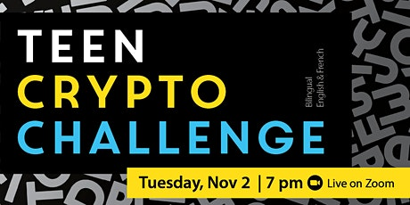 Teen Crypto Challenge (Bilingual English and French) tickets