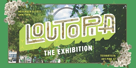 Loutopia Exhibition Opening tickets
