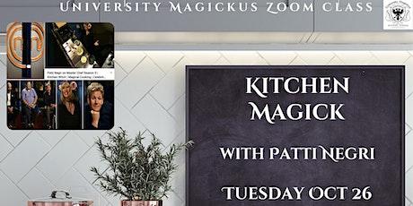 Kitchen Magick with Patti Negri, free becoming a university magickus member tickets
