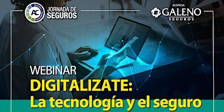Webinar  exclusivo Galeno Seguros | Digitalizate: La tecnología y el seguro boletos