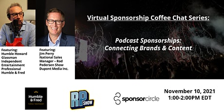 Virtual Coffee Chat - Podcast Sponsorships: Connecting Brands & Content tickets