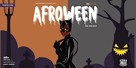 AFROWEEN - The Afrobeats Halloween Costume Party- 10pm tickets
