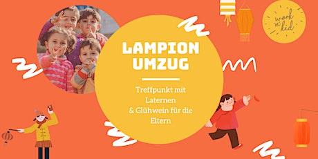 Kinder Lampionumzug & Spielen im Spielzimmer & Glühwein (DE+ENG) Tickets
