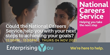 EnterprisingYou Webinar – Could the National Careers Service help you? tickets