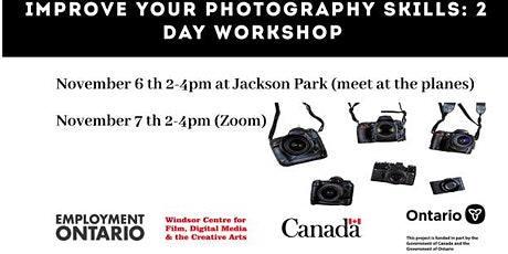Improve your Photography Skills - 2 Day Workshop  in Windsor, Ontario tickets