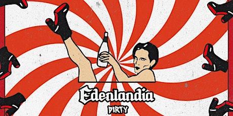 INDIEMEN #EXP • EDENLANDIA DIRTY biglietti