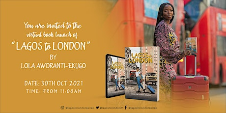 Lagos to London Virtual Book Launch tickets