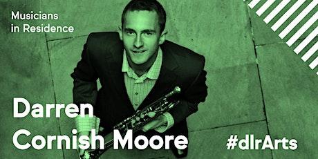 Darren Cornish Moore in Concert tickets