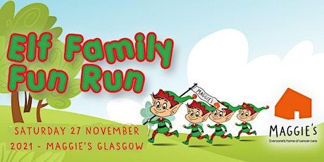 Elf Family Fun Run - Maggie's Glasgow tickets