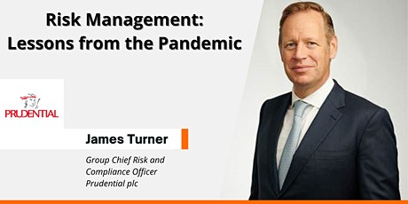 James Turner - Risk Management: Lessons from the Pandemic tickets